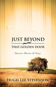 Just Beyond That Golden Door  -     By: Hugh Lee Stevenson