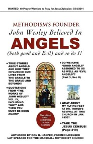 Methodism's Founder John Wesley Believed in Angels  -     By: Don R. Harper