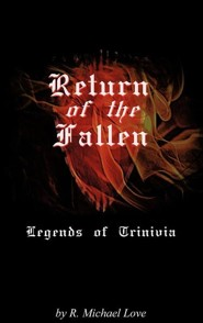 Return of the Fallen  -     By: R. Michael Love