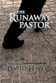 The Runaway Pastor  -     By: David Hayes