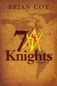 7 Knights  -     By: Brian Cox