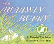 The Runaway Bunny  -     By: Margaret Wise Brown     Illustrated By: Clement Hurd