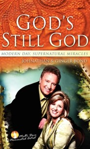 God's Still God  -     By: Johnathan Bond, Ginger Bond