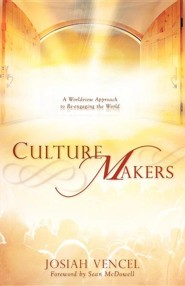 Culture Makers  -     By: Josiah Vencel