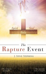 The Rapture Event  -     By: J. Steve Stephens