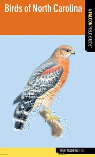 Birds of North Carolina: A Falcon Field Guide