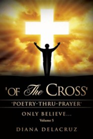 Of the Cross Volume 5