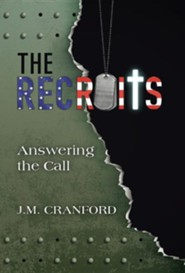 The Recruits: Answering the Call