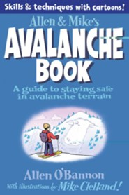 Allen & Mike's Avalanche Safety Book  -     By: Mike Clelland, Allen O'Bannon