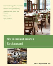 How to Open and Operate a Restaurant  -     By: Arthur L. Meyer, Mick Vann