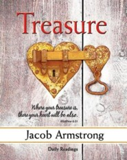 Treasure  -     By: Jacob Armstrong