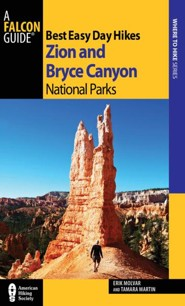 Best Easy Day Hikes Zion and Bryce Canyon National Parks 2nd Edition
