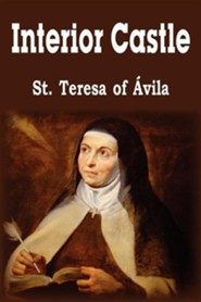 Interior Castle  -     By: St Teresa of Avila & E. Allison Peers