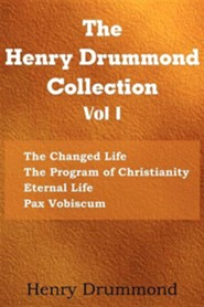 The Henry Drummond Collection Vol. I  -     By: Henry Drummond