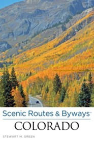 Scenic Routes & Byways Colorado, 4th Edition
