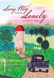 Long Way from Lonely  -     By: Kathryn J. Martin