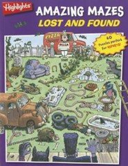 Lost and Found: Highlights Amazing Mazes for Experts