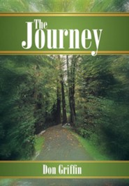 The Journey  -     By: Don Griffin