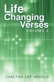 Life-Changing Verses: Volume 2  -     By: Carlton Lee Arnold
