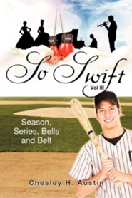 So Swift - Volume III Season, Series, Bells and Belt
