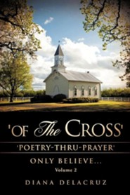 'Of the Cross' Volume 2