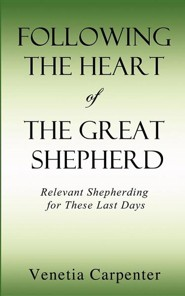Following the Heart of the Great Shepherd