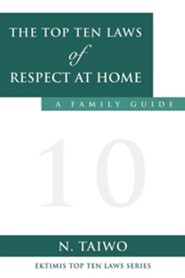 The Top Ten Laws of Respect at Home