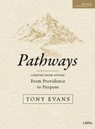 Pathways: From Providence to Purpose--Bible Study Guide