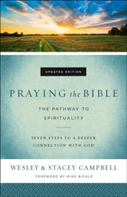 Praying the Bible, updated edition: The Pathway to Spirituality