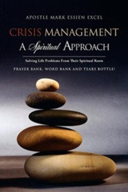 Crisis Management: A Spiritual Approach