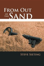 From Out of the Sand  -     By: Steve Sieting
