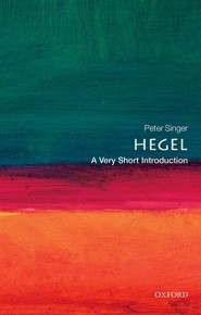 Hegel: A Very Short Introduction  -     By: Peter Singer
