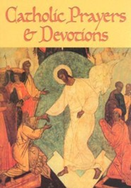 Catholic Prayers and Devotions  -     By: Redemptorist Pastoral Publications