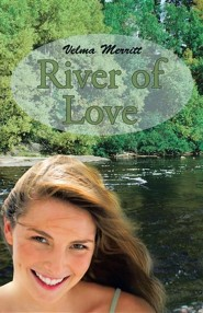 River of Love  -     By: Velma Merritt