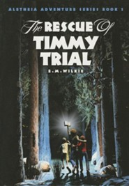 The Rescue of Timmy Trial #1