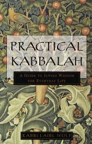 Practical Kabbalah: A Guide to Jewish Wisdom for Everyday Life