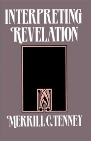 Interpreting Revelation  -     By: Merrill C. Tenney