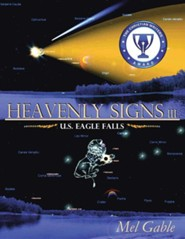 Heavenly Signs III: U.S. Eagle Falls, softcover
