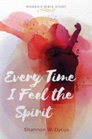 Every Time I Feel the Spirit: Mennonite Women's Bible Study