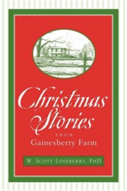 Christmas Stories from Gainesberry Farm