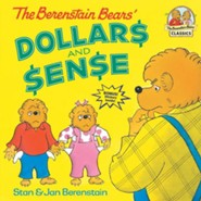 The Berenstain Bears' Dollars and Sense  -     Edited By: Kate Klimo     By: Stan Berenstain, Jan Berenstain
