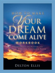 How to Make Your Dream Come Alive Workbook