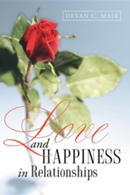Love and Happiness in Relationships