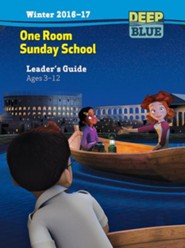 Deep Blue: One Room Sunday School Leader's Guide Winter 2016-17