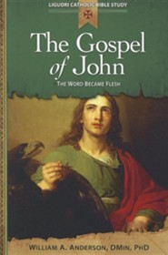 The Gospel of John: The Word Became Flesh