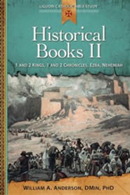 Historical Books II: 1 and 2 Kings, 1 and 2 Chronicles, Ezra, Nehemiah