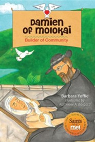 Damien of Molokai: Builder of Community