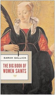 The Big Book of Women Saints    -     By: Sarah Gallick