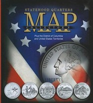 Statehood Quarters Collector's Map: Plus the District of Columbia and United States Territories