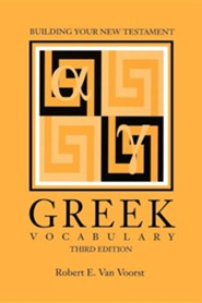 Building Your New Testament Greek Vocabulary, Edition 0003  -     By: Robert E. Van Voorst